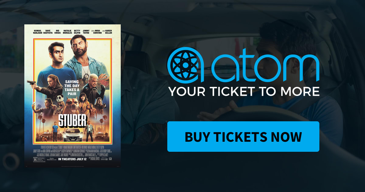 Stuber | Showtimes, Tickets & Reviews - Atom Tickets