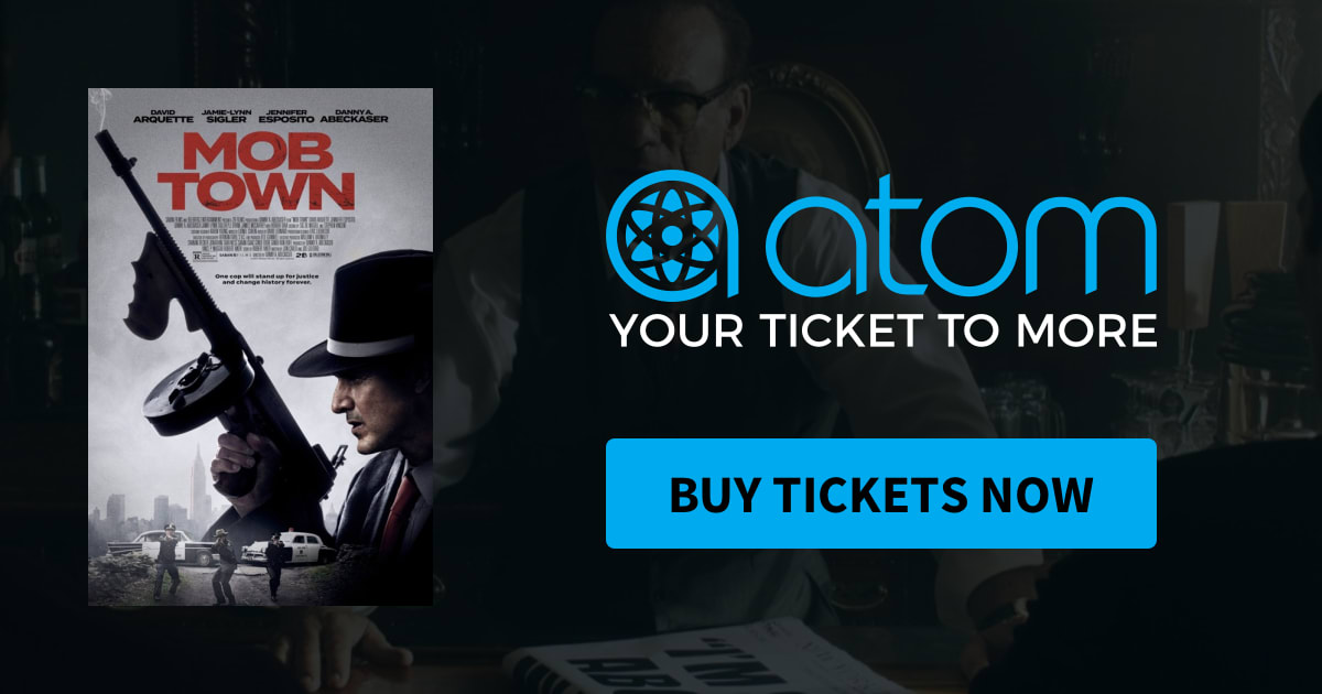 mob town  showtimes tickets  reviews  atom tickets