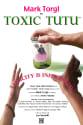 Toxic Tutu Movie Poster