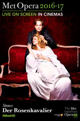 The Metropolitan Opera: Der Rosenkavalier - Find showtimes & theaters