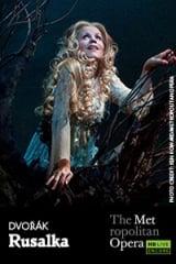 The Metropolitan Opera: Rusalka ENCORE - Find showtimes & theaters