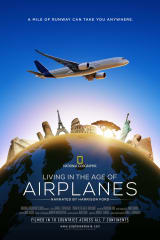 Living in the Age of Airplanes - Find showtimes & theaters
