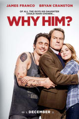 Why Him? - Find showtimes & theaters