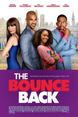 The Bounce Back - Find showtimes & theaters