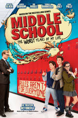 Middle School: The Worst Years of My Life - Find showtimes & theaters