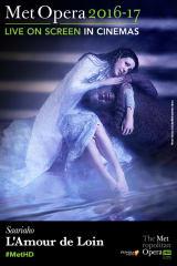 The Metropolitan Opera: L'Amour de Loin ENCORE - Find showtimes & theaters
