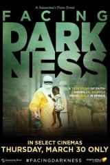 Samaritan's Purse presents Facing Darkness - Find showtimes & theaters
