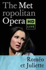 The Metropolitan Opera: Roméo et Juliette ENCORE - Find showtimes & theaters