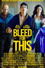 Bleed for This - Find showtimes & theaters
