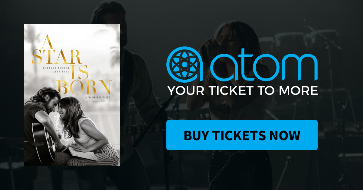 atom tickets get 5 off a ticket to see a star is born new and