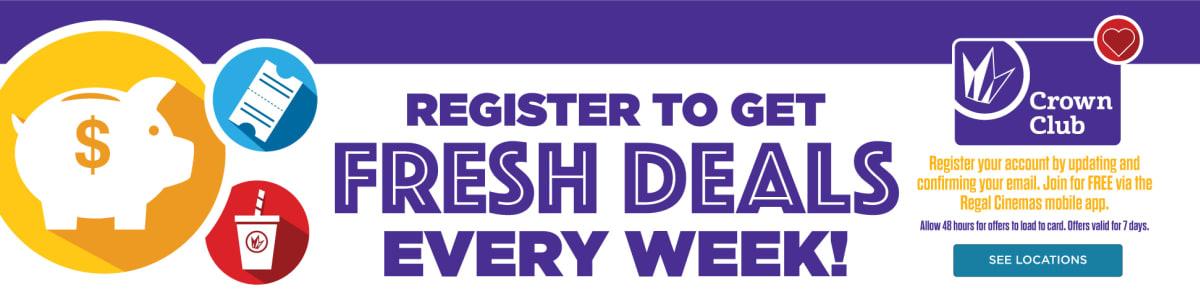 Regal Crown Club - Register to get fresh deals every week.
