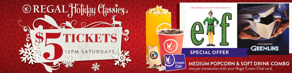 Regal cinemas ua edwards theatres movie tickets showtimes 2017 regal holiday classics series 12pm every saturday from nov 25 dec negle Images